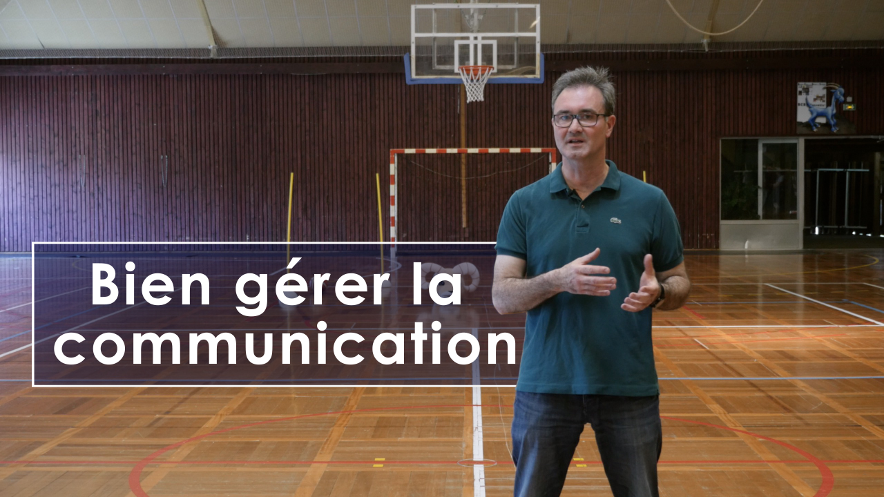 gérer la communication